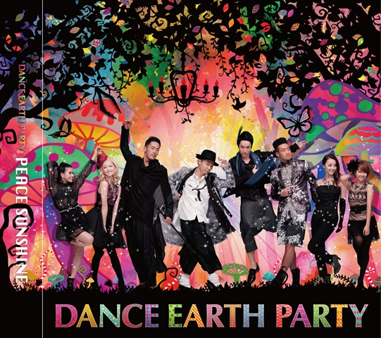 DANCE EARTH PARTY「PEACE SUNSHINE